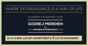 Godrej Meridien - An Address That Redefines Luxury In Gurgao