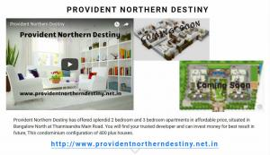 Provident Northern Destiny Thannisandra Bangalore North