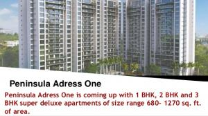 2/3 BHK Peninsula Address One Residential Homes